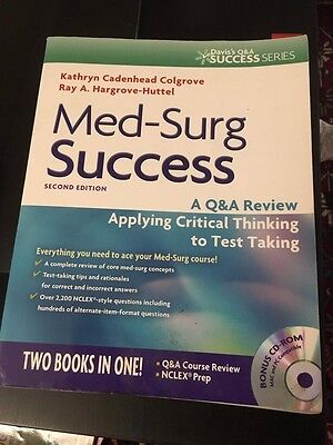 Med-Surg Success : A Q&A Review Applying Critical Thinking to Test Taking by...