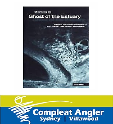Shadowing The Ghost of The Estuary by Sol Bannura book BRAND NEW At Compleat Ang