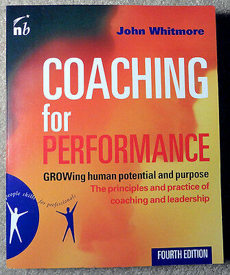 Coaching for Performance 4th Edition Whitmore Nicholas Brealey Publishing