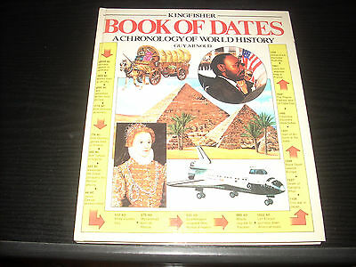 Kingfisher Hardback Book of Dates a Chronology of World History by Guy Arnold