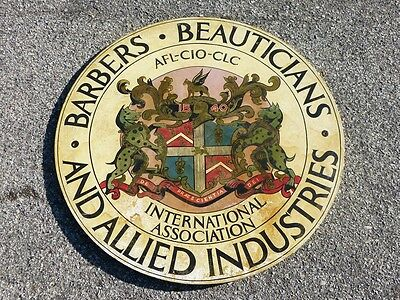 Large Hand Painted Barbers Beauticians Allied Industries AFL CIO CLC Trade Sign