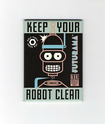 Futurama TV Series Bender Keep Your Robot Clean Refrigerator Magnet, NEW UNUSED