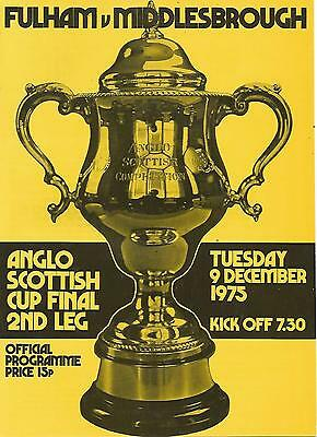 Football Programme - Fulham v Middlesbrough - Anglo-Scottish Cup FINAL - 1975