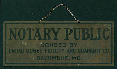 1920s United States Fidelity & Guaranty Company Tin Sign Notary Public Baltimore