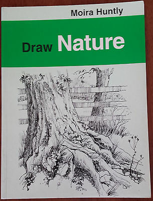 Draw Nature by Moira Huntly (Paperback, 1998)