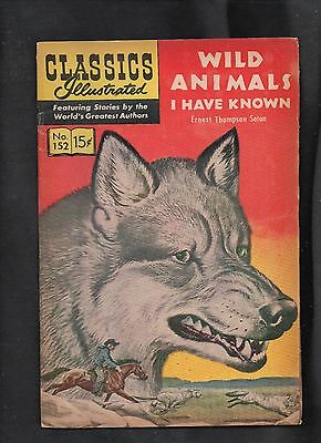 Classics Illustrated #152 G+  Hrn149  (Wild Animals I Have Known)