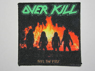 OVERKILL Feel The Fire printed NEW patch thrash metal