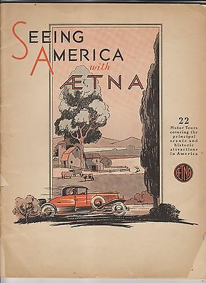 1931 Booklet - Seeing America With Aetna - 22 Motor Tours