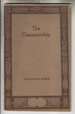 1913 Booklet - The Championship - By Gouverneur Morris - The Ridgway Company Ny