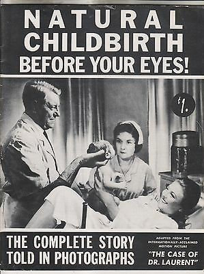 1958 Publication - Natural Childbirth Before Your Eyes - Story In Photos