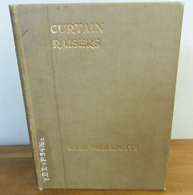 Rare 1912 CURTAIN RAISERS by Eden Phillpotts 3 Plays POINT OF VIEW; HIATUS; CARR