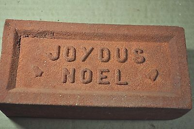 "Antique Christmas Brick  ""joyous  Noel"" Made By Glen Gery Brick Co."