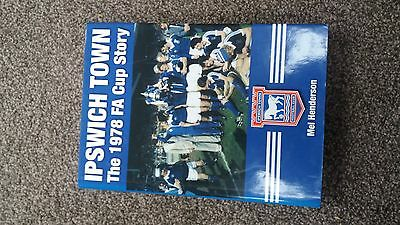 Ipswich Town - The 1978 F.A. Cup Story - Tractorboys FA Cup book - Portman Road