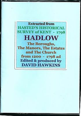 HADLOW Booklet. Hasted's Historical Survey  of  Kent  1798.