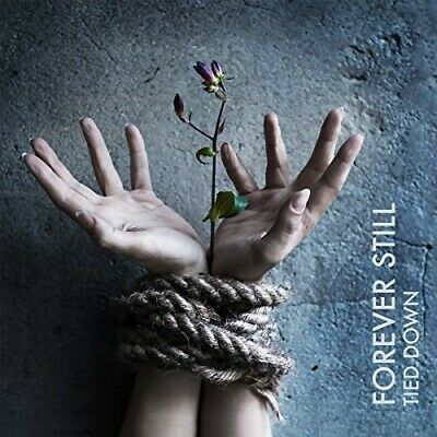 Tied Down - Forever Still (2016, CD NUEVO)2 DISC SET