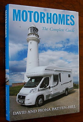 Motorhomes. The Complete Guide. Choosing, buying, enjoying, accessories. 271 pgs