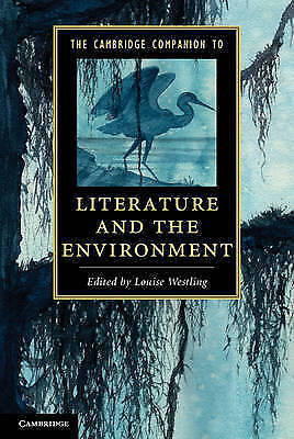 The Cambridge Companion to Literature and the Environment by Cambridge...