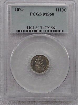 1873 Liberty Seated Half Dime:  PCGS MS-60 (Uncirculated)