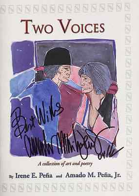 2X SIGNED Amado Pena Irene E. Pena Two Voices: A Collection of Art & Poetry