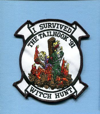 I SURVIVED THE WITCH HUNT TAILHOOK REUNION 91 US NAVY Aviator Squadron Patch