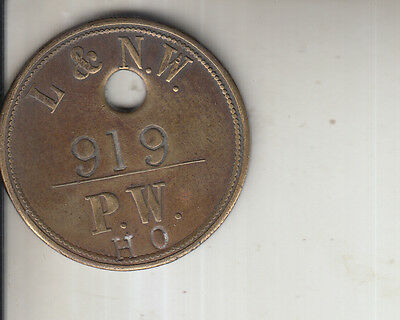 L&NW LONDON & NORTH WESTERN RAILWAY VINTAGE BRASS PAY CHECK No.919 SCARCE PW HO