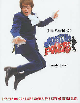The World of Austin Powers by Andy Lane (Hardback, 2002)