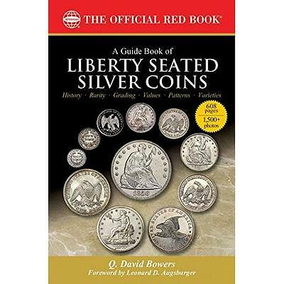 FREE 2 DAY SHIPPING: A Guide Book of Liberty Seated Silver Coins (Bowers)