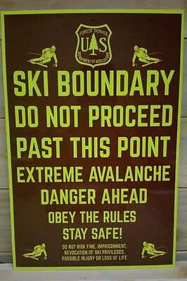 Ski Boundary U.s. Forest Service Metal Sign 8X12 National Forest Avalanche Area