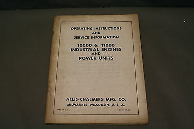 Allis Chalmers 10000 & 11000 Industrial Engines & Power Untis  Manual