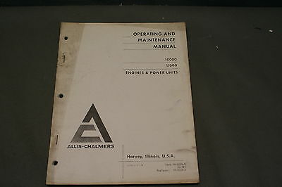 Allis Chalmers 10000 & 11000 Engine & Power Units Operating  Maintenance  Manual