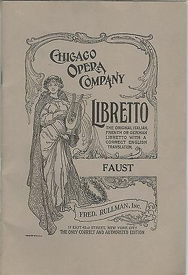 Chicago Opera Company Faust Full Libretto In French And English
