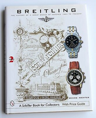 Breitling The History Of A Great Brand Of Watches Benno Richter - Second Edition