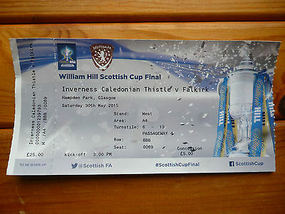 INVERNESS CALEDONIAN THISTLE v FALKIRK – SCOTTISH CUP FINAL – USED TICKET