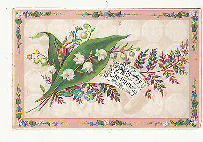 A MErry Christmas Leaves Flowers Embossed Vict Card c 1880s