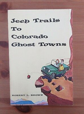 old COLORADO GHOST TOWNS BOOK brown