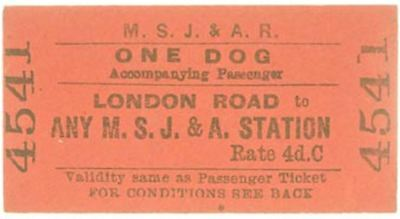M.S.J.& A.Railway Ticket London Road to Any Station - Dog