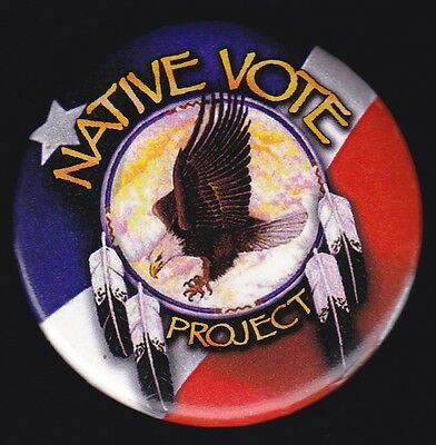 Vintage NATIVE AMERICAN VOTE PROJECT Political Campaign Cause Pinback Button Pin