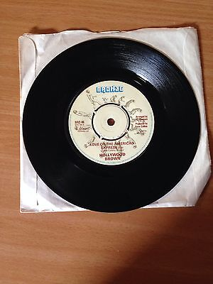"""Hollywood brown - Love on the Amercian Express 7"""" vinyl"""
