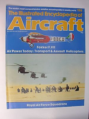 ILLUSTRATED ENCYCLOPEDIA OF AIRCRAFT No 188 Fokker F.VII, Assault Helicopters