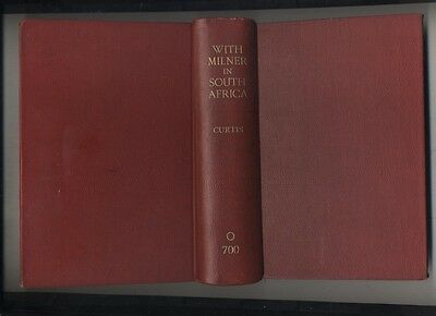 BOER WAR : WITH MILNER IN SOUTH AFRICA  by Curtis 1951