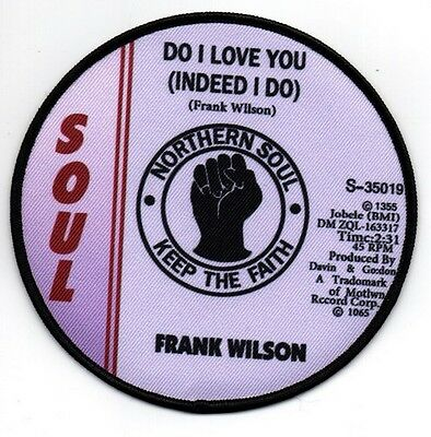 FRANK WILSON DO I LOVE YOU NORTHERN SOUL KEEP THE FAITH Iron on / Sew On Patch