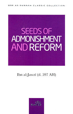 Seeds of Admonishment And Reform - ibn al Jawzi (PB)