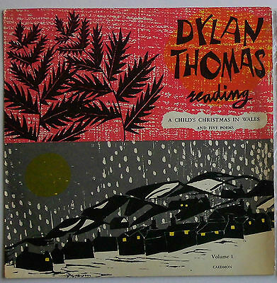 DYLAN THOMAS READING Vol.I 1957 UKLP Caedmon TC1002 A CHILD'S CHRISTMAS IN WALES