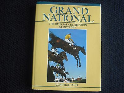 Grand National The Official Celebration Of 150 Years By Anne Holland