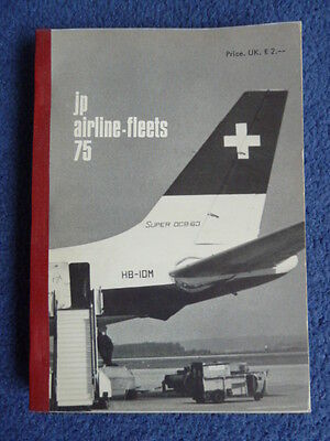 JP AIRLINE FLEETS 75, airliners of the world , VG condition with no underlining