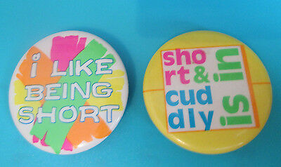 Vintage I Like Being Short Short & Cuddly is in pinback buttons 2 for 1 Cute
