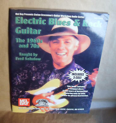 ELECTRIC BLUES & ROCK GUITAR The 1960s 70s par Fred Sokolow 3 CD