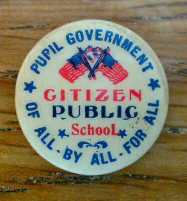 1930's Pupil mGovernment Citizen Public School Of All By All For All Neat Slogan