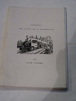 Russell  The Story Of A Locomotive By Alun Turner 3/1990