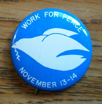 """1970's Work For Peace 1 1/8"""" Litho Cause Protest Pinback Button"""
